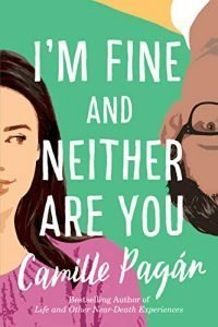 I'm Fine and Neither Are You book cover