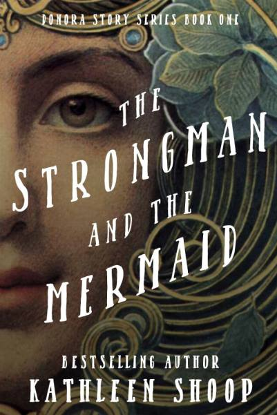 02 The Strongman and the Mermaid